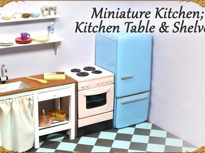 Miniature Doll  Kitchen Table w. Sink & Shelves - Wood & Polymer Clay Tutorial