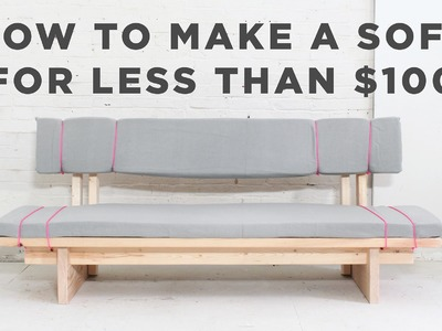 DIY Sofa | How to make a No-Sew sofa for under $100