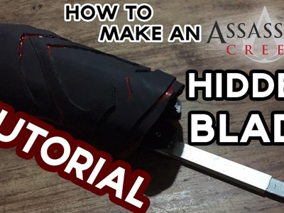 How to make an assassin's Creed Hidden Blade (DIY tutorial)