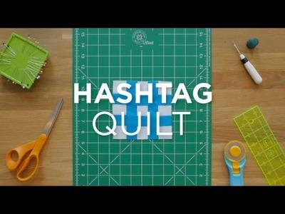 Make a Hashtag Quilt Block - Quilt Snips
