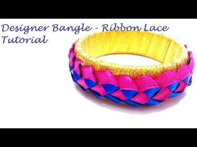 How to make designer bangle using lace and ribbons