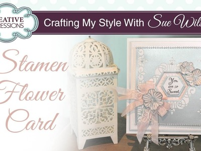 How to Make Paper Flowers with Stamens  Crafting My Style with Sue Wilson