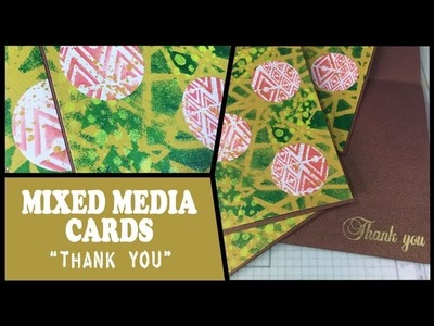 """How to: Mixed Media """"Thank You"""" cards"""