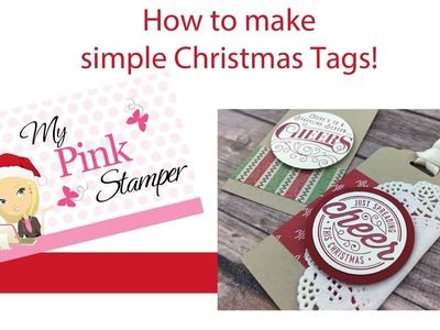 Stampin' Up! Easy Christmas Tags with Here's to Cheers Stamp Set