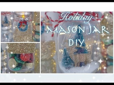 Holiday DIY Mason Jar Decor - Quick & Easy