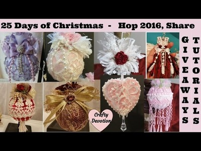 25 days of Christmas YouTube Hop Shabby Chic Ornament Designs by Crafty Devotion