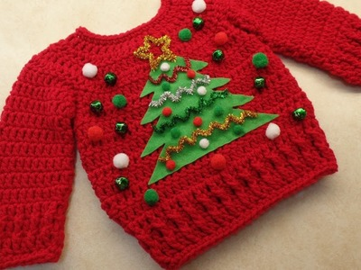 CROCHET How To #Crochet Cute Baby Ugly Christmas Sweater 0-3m, 3-6m, 6-12m TUTORIAL #355
