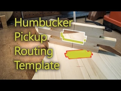 How To Make A Humbucker Router Template