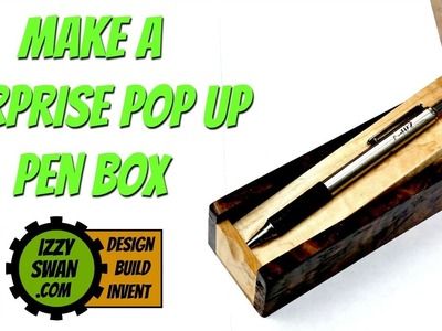(how to make) a Surprise Pop Up Pen Box