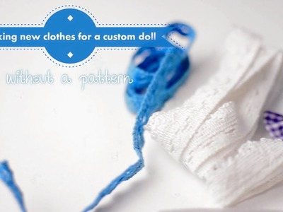 Making simple doll clothes without pattern