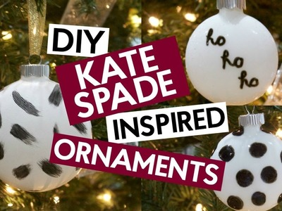 DIY KATE SPADE INSPIRED ORNAMENTS | CHRISTMAS CRAFT