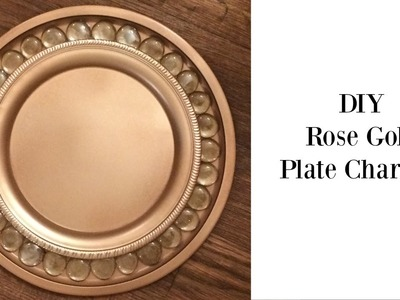 DIY Rose Gold Plate Chargers