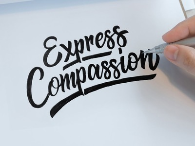 "How to Make Hand Lettering ""Express Compassion"" 