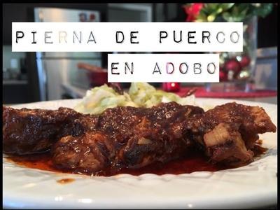 Pierna de Puerco en Adobo. Pork Leg in Adobo