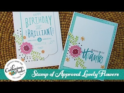 Stamp of Approval Lovely Flowers Birthday and Thank You Cards
