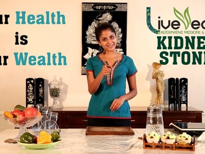 DIY: Top Cure for Kidney Stones with Natural Home Remedies | LIVE VEDIC