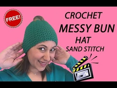 Crochet Messy Bun Hat Tutorial (Sand Stitch)
