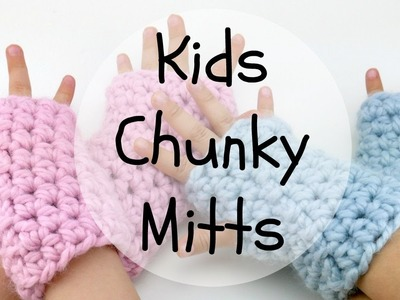 How To Crochet Kids Chunky Mitts, Episode 367