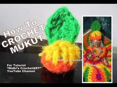 How to Crochet- Mukut Mughat Crown Vagha for Lord Little Krishna Baal Gopal Thakorji Tutorial