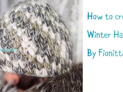 How to crochet Winter Hat by Fionitta