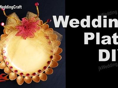 HOW to Make Wedding  Plate | DIY Wedding Tray Decoration ideas  | JKWC116