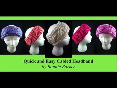 Quick and Easy Cabled Headband (Crochet) by Bonnie Barker