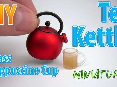 DIY Realistic Miniature Tea Kettle with cup | DollHouse | No Polymer Clay!