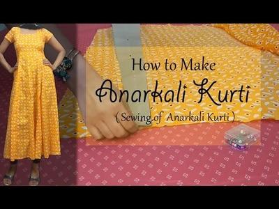 How to make Anarkali Kurti | Sewing of Anarkali Kurti | Princess cut Bodice