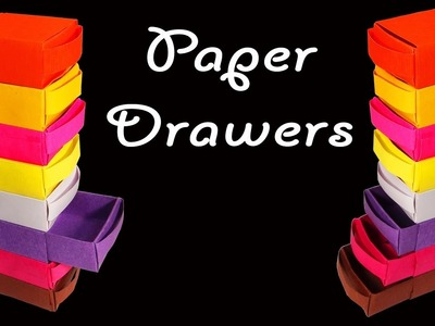 How to Make Beautiful and Colorful Paper Drawers : HD