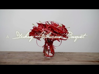 Striking Anthurium Bouquet | Flower Factor How to Make | Powered by Fiore Anthuriums