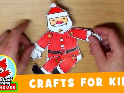 Dancing Santa Christmas Craft for Kids | Maple Leaf Learning Playhouse