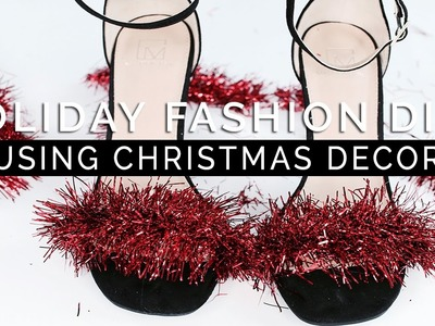HOW TO: Holiday Fashion DIYS Using Christmas Decorations