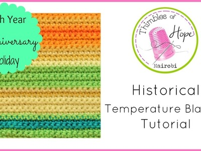 CROCHET: Historical Temperature Blanket Tutorial