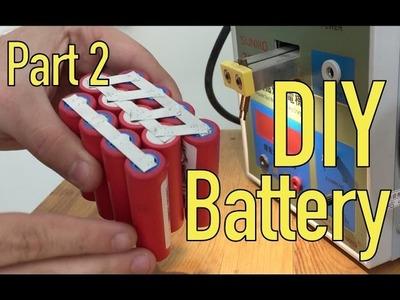 DIY Lithium Battery - Spot Welding - Part 2.5