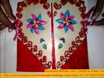 Birthday Handmade Unique Pop Up   3d Greeting Card Making Ideas for Someone Special with Quilling