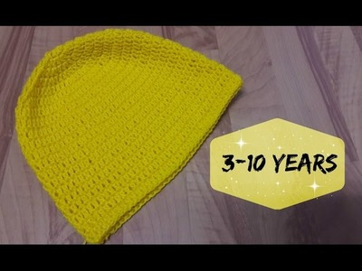 How to crochet a hat for 3-10 years old kid? | !Crochet!