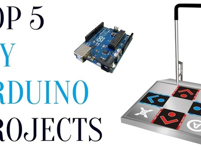 Top 5 Awesome DIY Arduino Projects