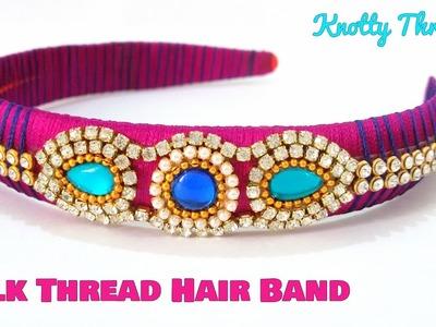 How to make a Silk Thread Hairband at Home   Kids   Easy   Tutorial   Knotty Threadz