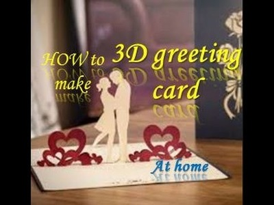 How to make POP up sweet couple 3D greeting card | Valentine greeting card