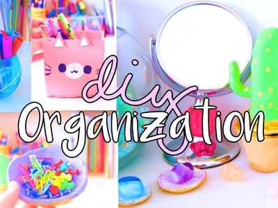 DIY ORGANIZATION FOR 2017! How To Become ORGANIZED!