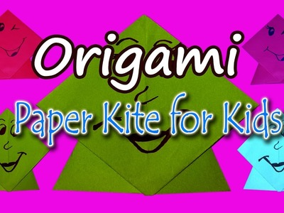 How To Make A Paper Kite For Kids   Origami Paper Kite For Kids