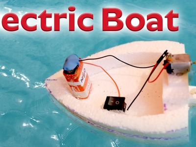 How to Make a Simple Electric Boat