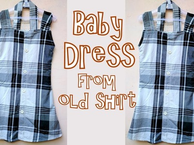 Beautiful baby dress from old shirt very easy tutorial