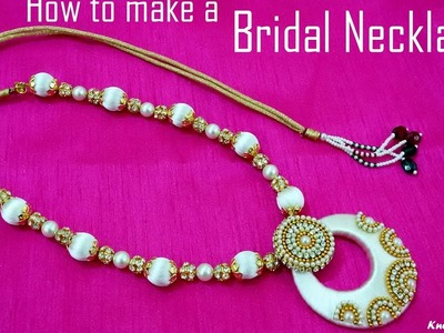 How to make a Silk Thread Bridal Necklace at Home | Tutorial  | Chandbali Pendant | Knotty Threadz !
