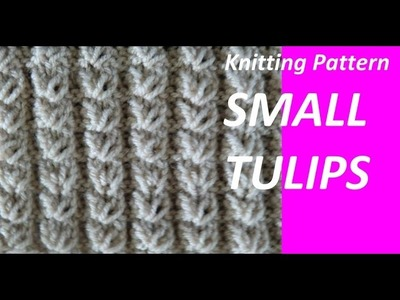 Knitting Patterns * SMALL TULIPS *