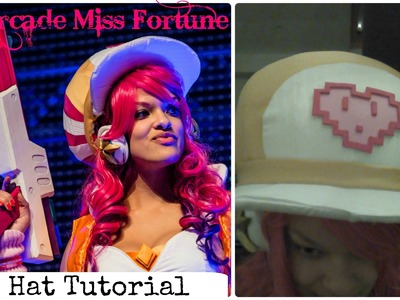 Arcade Miss Fortune Cosplay Tutorial - Hat