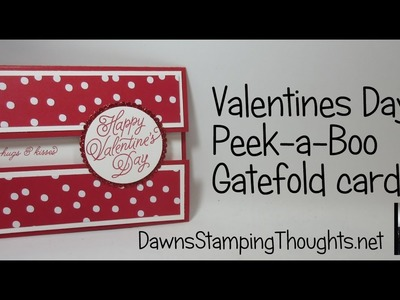 Valentines Day Peek a Boo Gate Fold card using Sending Love from Stampin'Up!
