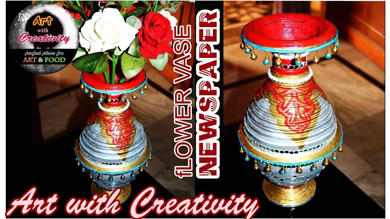 How to make a flower vase made of up newspaper best out for Creativity out of waste
