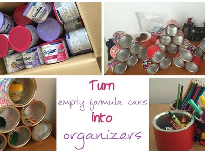 DIY!! From baby formula containers into organizers!