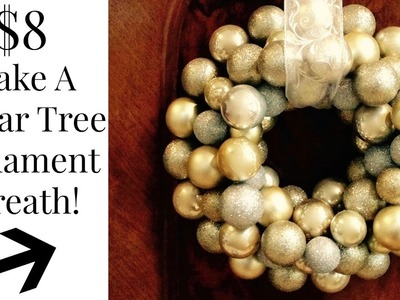 DOLLAR TREE $8 Dollar Ornament Wreath DIY
